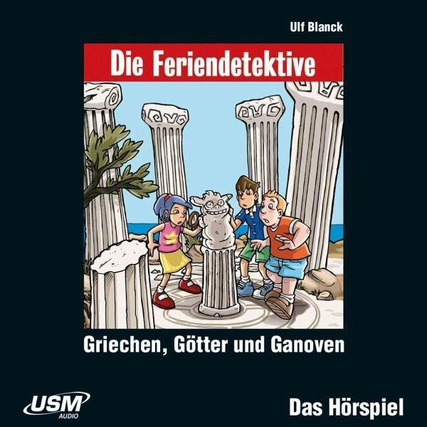 Die Feriendetektive - Griechen,Götter und Ganoven [Hörbuch-CD]