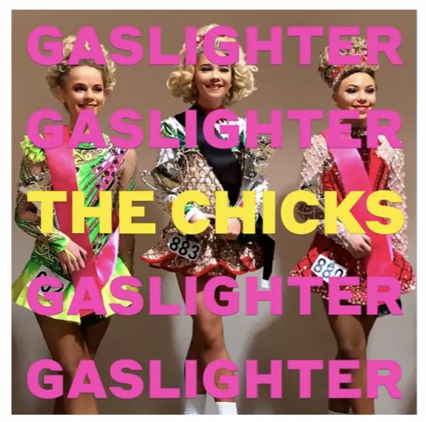 The Chicks - GASLIGHTER - (Vinyl)