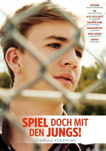 Spiel doch mit den Jungs: Schwule Kurzfilme [DVD]