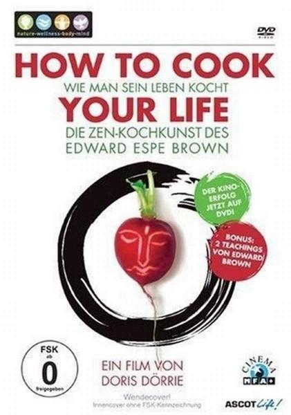 How to Cook your Life, Die Zen-Kochkunst de Edward Espe Brown, DVD